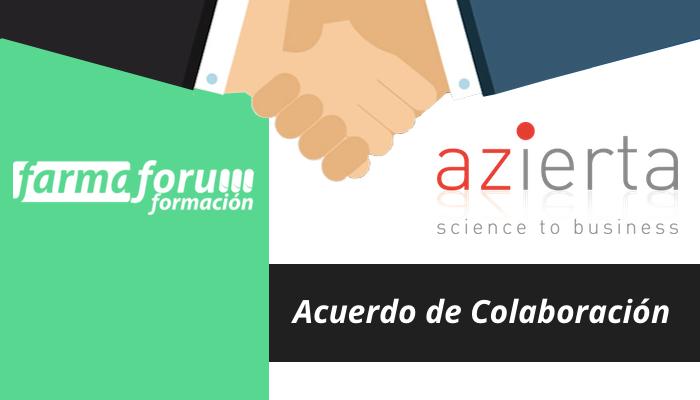 Firma de acuerdo entre AZIERTAy FEF – Farmaforum Escuela de Formación