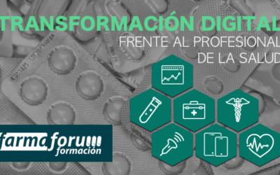 La Transformación digital frente al Profesional de la Salud